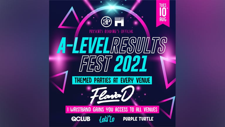 Reading's Official A-Level Results Fest  - FLAVA D Headlining