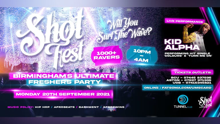 Shotfest - Birmingham's Freshers Welcome Party