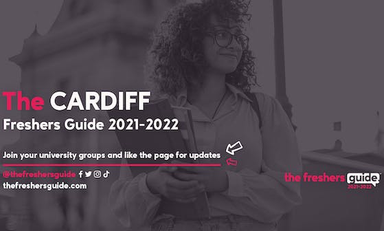 Cardiff Freshers Guide 2021