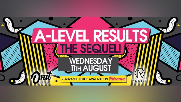 A-Level Results - The Sequel! ❤️
