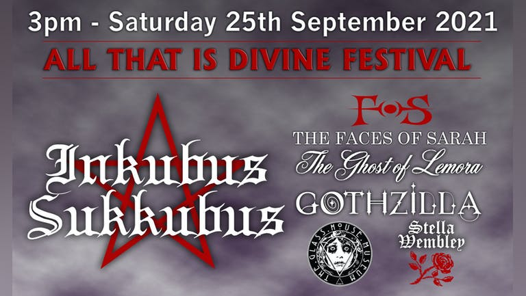 ALL THAT IS DIVINE FESTIVAL - Limites Capacity Event!