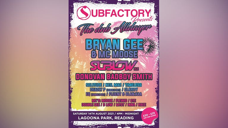 Subfactory presents The Alldayer on Saturday 14th August