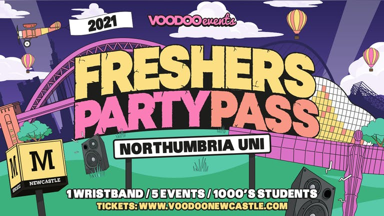 Freshers Party Pass - Northumbria Uni