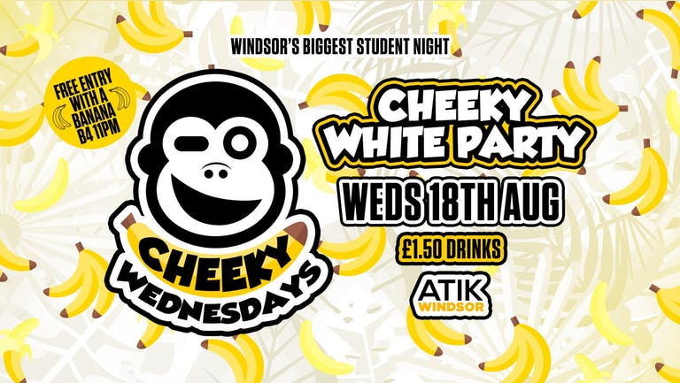 Cheeky Wednesdays White Party • This week at ATIK Windsor!