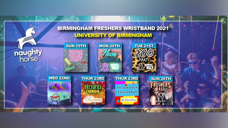Birmingham Freshers Wristband 2021 - University Of Birmingham! [Naughty Horse]