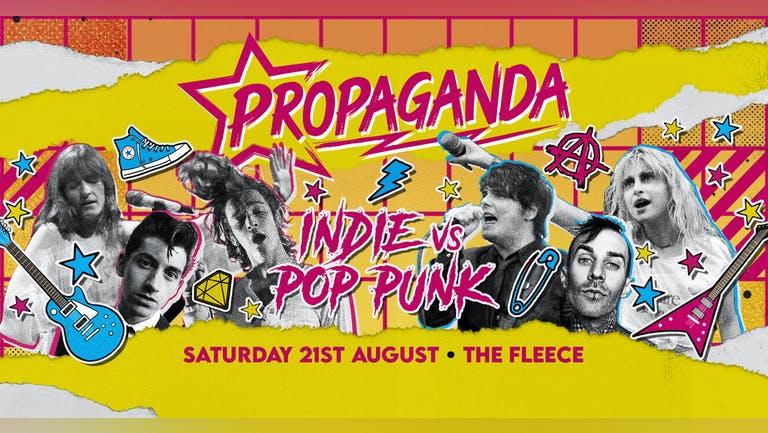 Propaganda Bristol - Indie vs Pop-Punk!