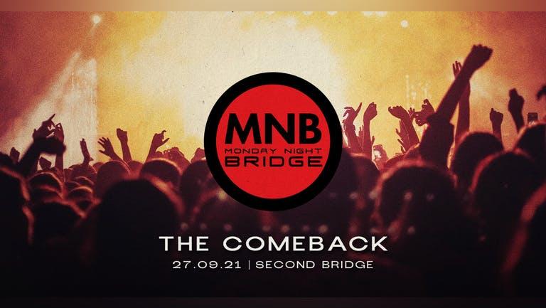 MNB - The Comeback
