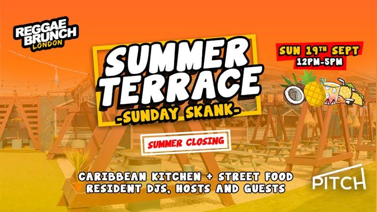 Reggae brunch - Summer Terrace - Sunday Skank - SUN 19TH SEP