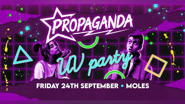 Propaganda Bath - UV Party!