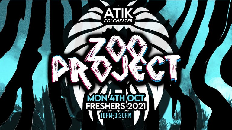 🚨Limited Tickets On Door 🚨The Zoo Project! | Essex Freshers Week 2021