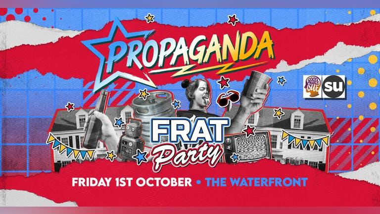 Propaganda Norwich - Frat Party!