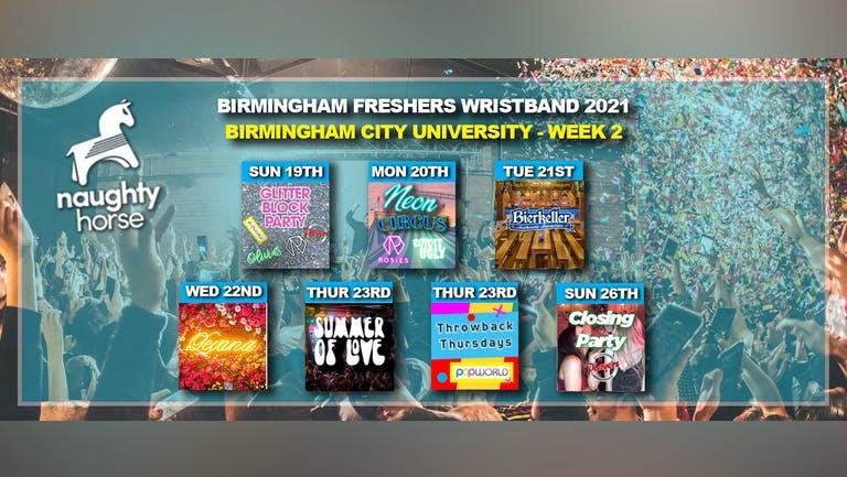 Birmingham Freshers Wristband 2021 - BCU WEEK 2!