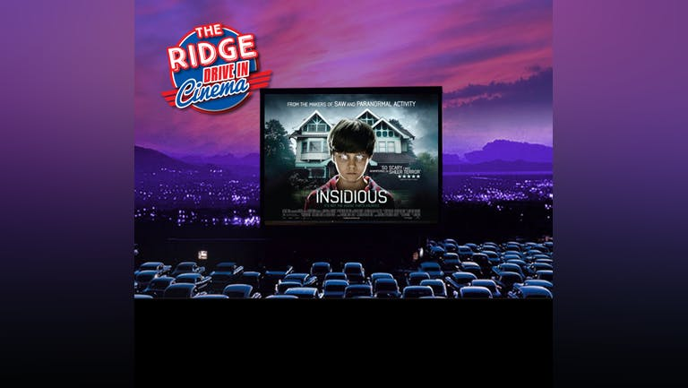 The Drive In: Insidious