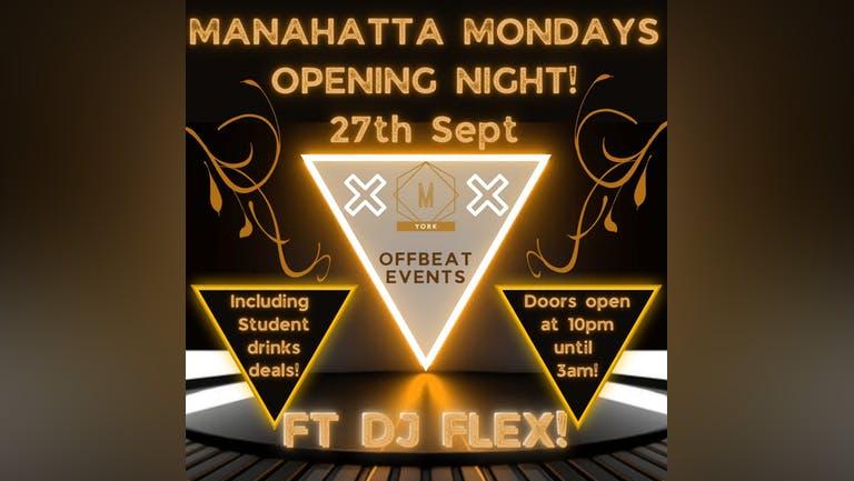 Manahatta Mondays Opening Night 🎊🎶🎊