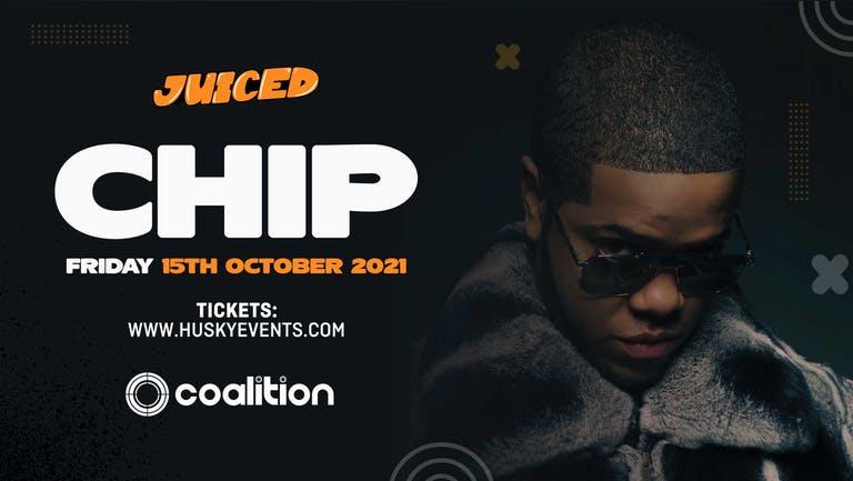 Juiced presents CHIP (LIVE) - 15.10.21