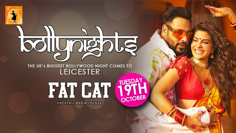 Bollynights Leicester: Tuesday 19th October