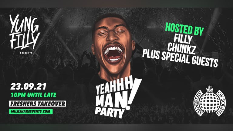 Yung Filly Presents: The YEAHHH MAN Party 'FRESHERS TAKEOVER' | ft. Chunkz + Special Guests