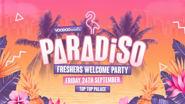 Paradiso - Freshers Welcome Party