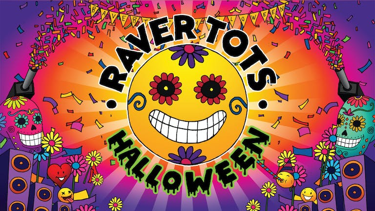 Raver Tots Halloween Party at Under 1 Roof
