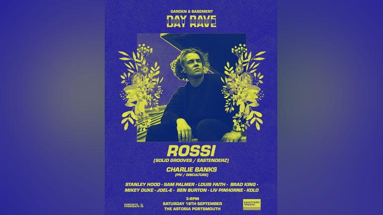 Garden & Basement Day Rave with Rossi.