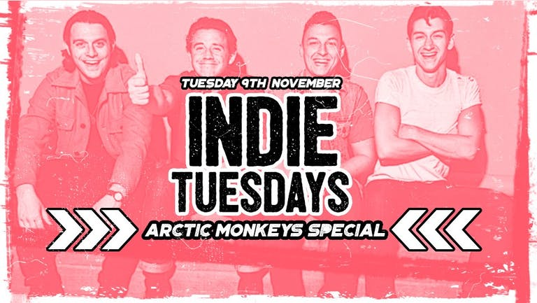 Indie Tuesdays   Arctic Monkeys Special