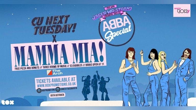 CU NEXT TUESDAY • MAMMA MIA! • ABBA SPECIAL • 19.10.21