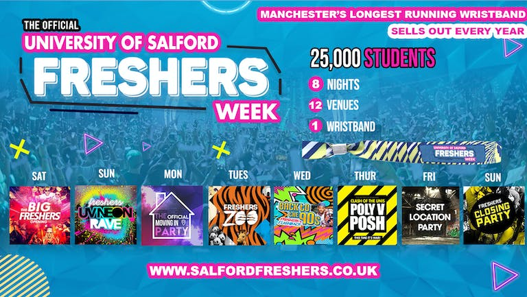 OFFICIAL Salford Freshers Week 2021 - LAST 50 WRISTBANDS