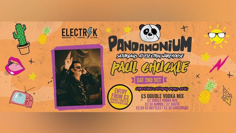 Pandamonium Saturdays hosted by Paul Chuckle
