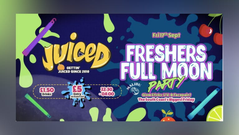 Juiced - UV Full Moon Party - ADV Q JUMP TIXS