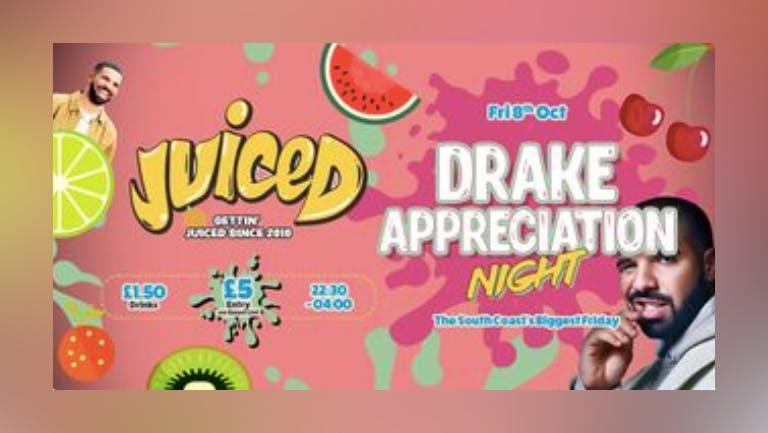 Juiced - DRAKE APPRECIATION NIGHT  - VIP TICKET