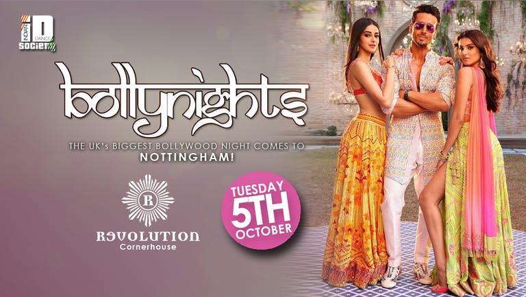 Bollynights Nottingham: Tuesday 5th October