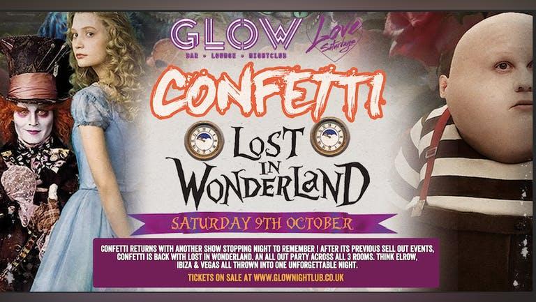 LOVE SATURDAYS PRESENTS CONFETTI LOST IN WONDERLAND 09.10.21