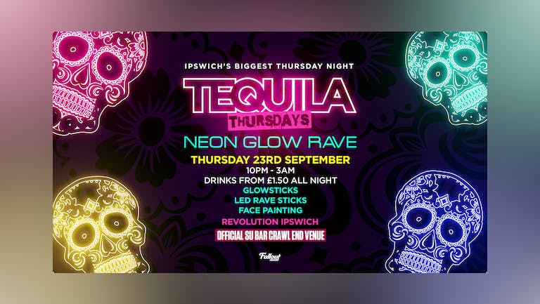 Tequila Thursdays Neon Glow Rave • THIS week at Revs Ipswich