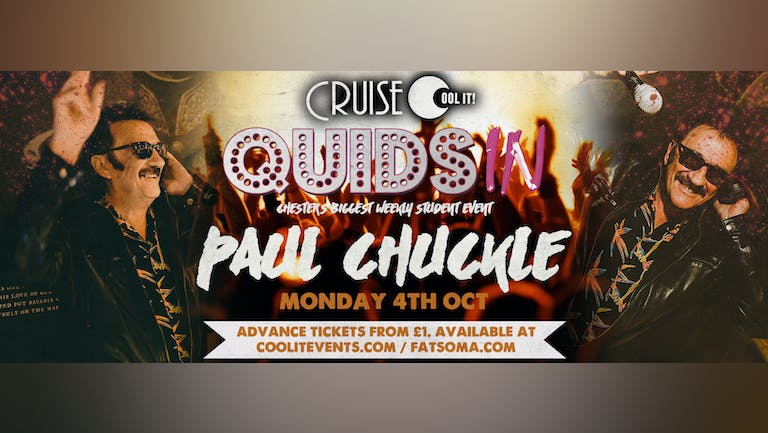 Quids In Mondays - hosted by Paul Chuckle!