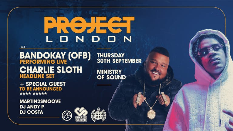 Project London: Freshers 2021 🔊 | Ministry of Sound : ft BANDOKAY, CHARLIE SLOTH & MORE!