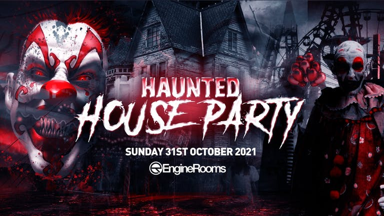 The Haunted House Party | Southampton Halloween 2021 - £5 Tickets SOLD OUT!