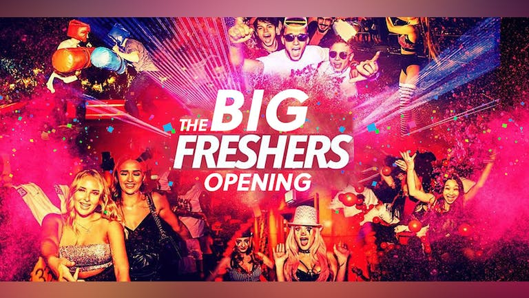 THE BIG FRESHERS OPENING PARTY   £2 DRINKS!! FINAL 50 TICKETS - Leeds Freshers 2021