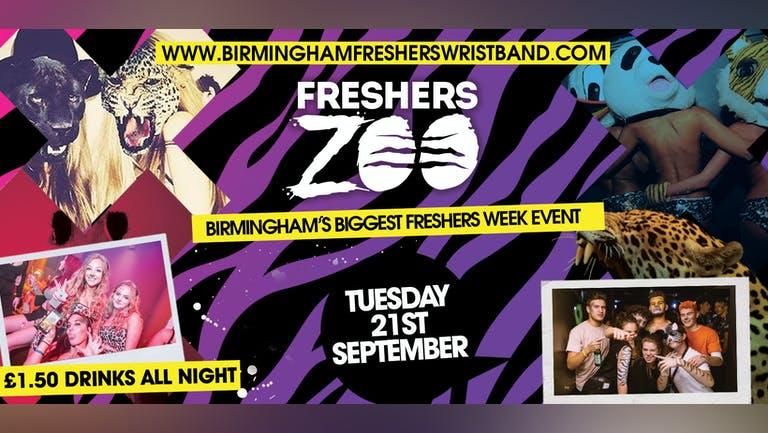 BIRMINGHAM FRESHERS ZOO - LAST 100 TICKETS! Birmingham Freshers Wildest Event 10 Years Running!!