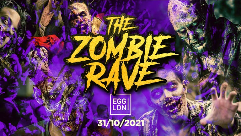 HALLOWEEN 2021 AT EGG LONDON! THE ZOMBIE RAVE ALL NIGHTER!