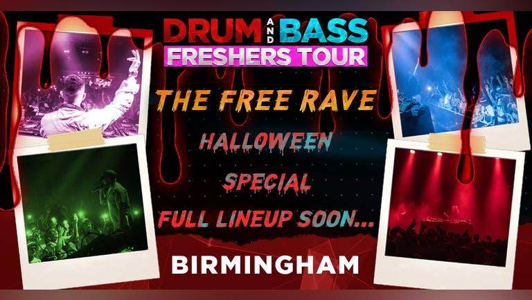 DNB FRESHERS TOUR! The FREE Halloween Rave - BIRMINGHAM