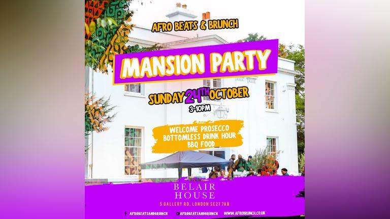 Afrobeats N Brunch Mansion Party