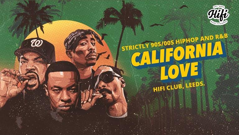 California Love (90s/00s Hip Hop and R&B) Leeds