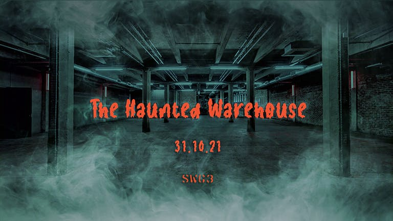 The Haunted Warehouse | SWG3