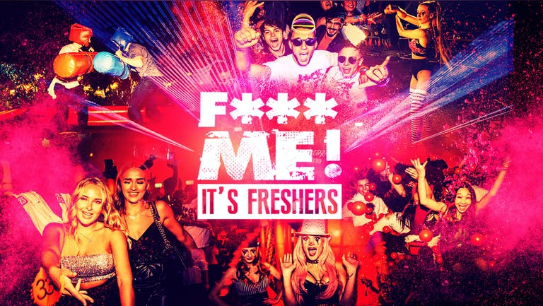 F*CK ME It's Freshers [FINAL 100 TICKETS] | Bournemouth Freshers 2021  [Week 1 Freshers Event]