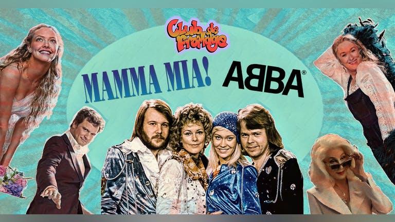 Club de Fromage - Mamma Mia it's ABBA Night!