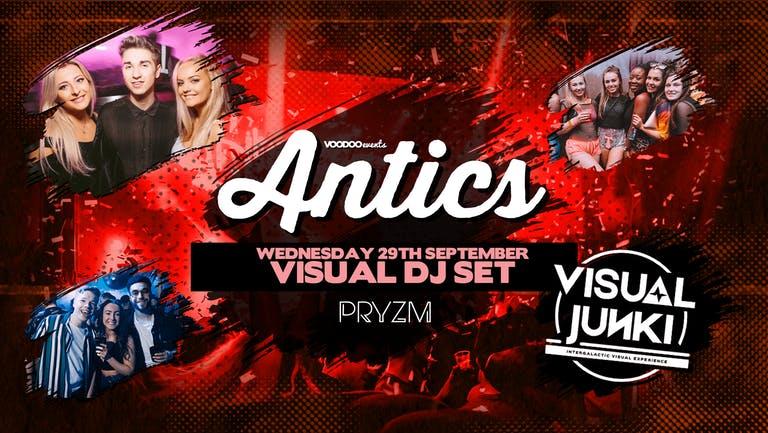 Antics at PRYZM Leeds - with Martyn Hand (Visual DJ Set) 29th September