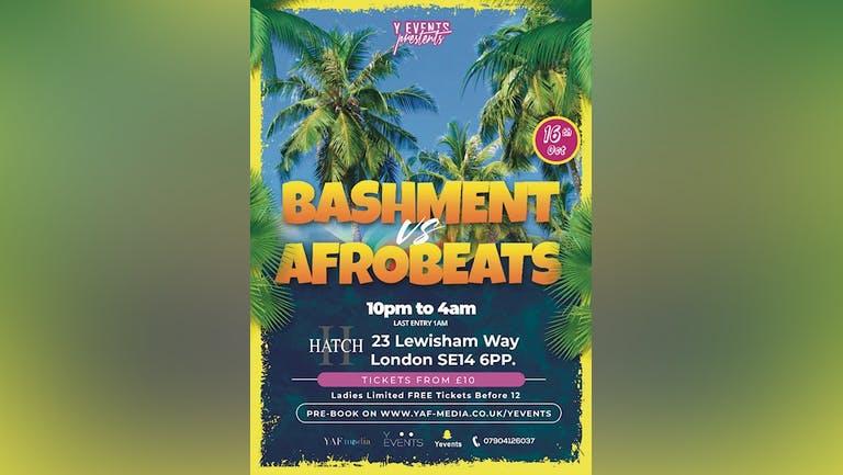 YEvents Presents: Bashment vs Afrobeats