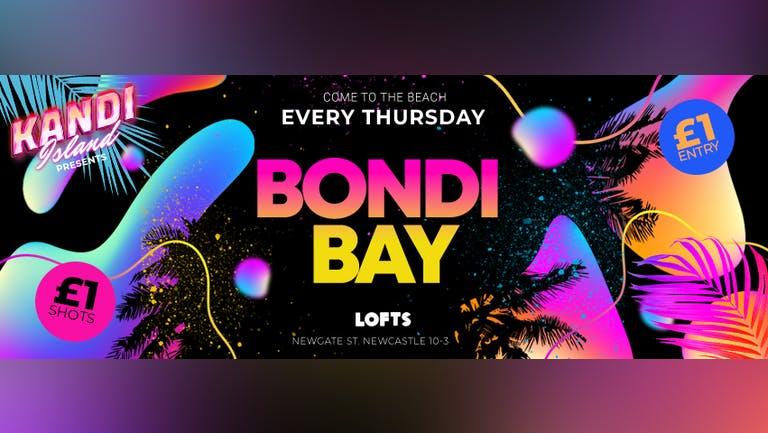 BONDI BAY   £1 ENTRY!   THE LOFTS   14th OCTOBER
