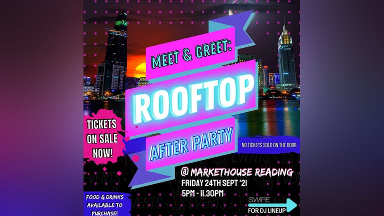 'Nothin but vibes' rooftop Afterparty