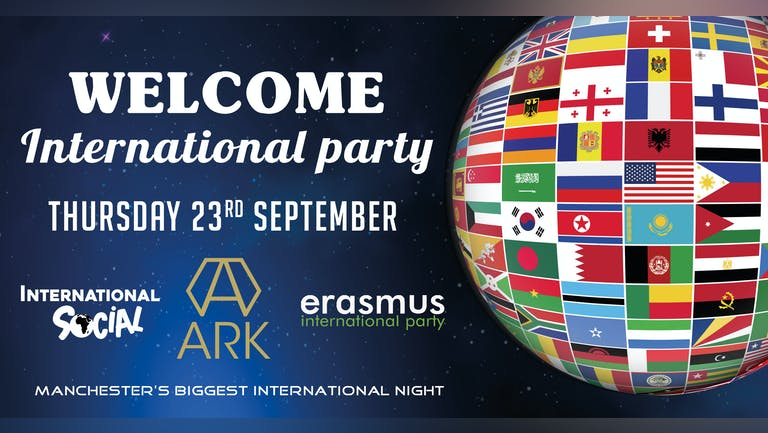 Welcome International  Party - Manchester